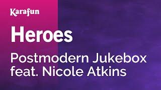 Karaoke Heroes - Postmodern Jukebox *