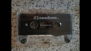 Closedown   See Me Fade 1992