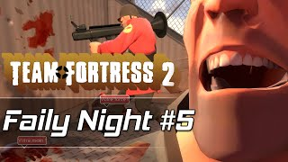 [Replay] FailyNight #5 by CMStorm - Team Fortress 2 !