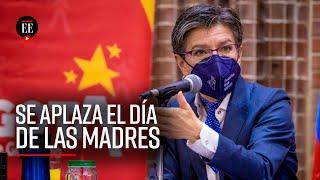 Claudia López anuncia el aplazamiento el Día de la Madre para el 30 de mayo - El Espectador