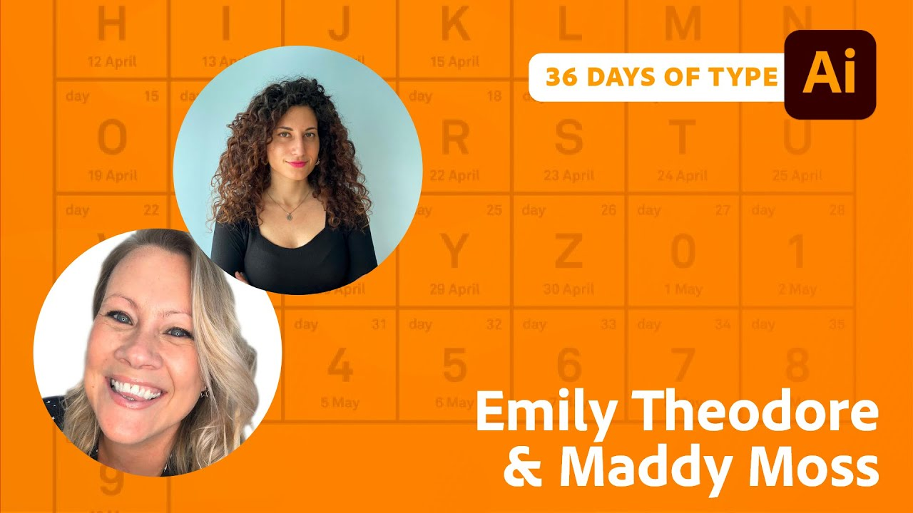 36 Days Of Type with Emily Theodore and Maddy Moss | Adobe Live