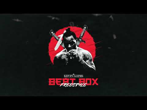 Kevin Gates - Beat Box (Freestyle) - kevingatesTV