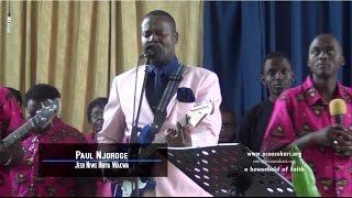 Paul Njoroge Jesu Niwe Hinya Wakwa Live Performance