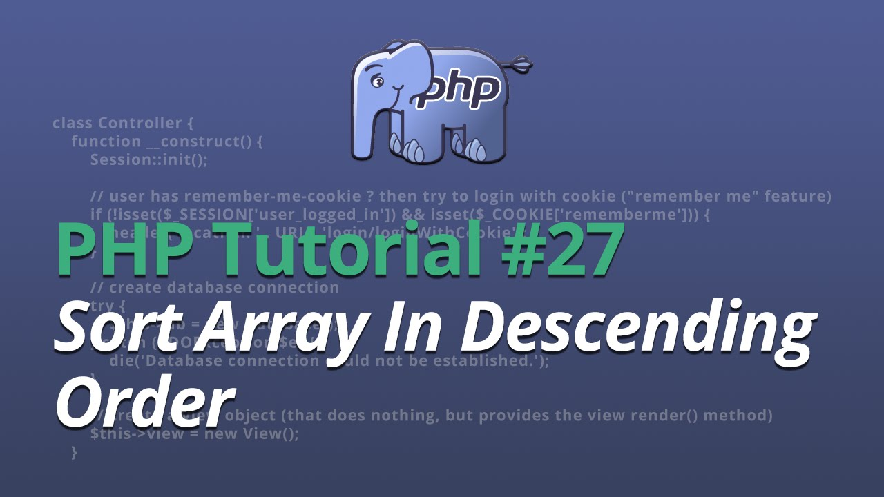 PHP Tutorial - #27 - Sort Array In Descending Order