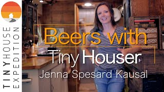 Tiny House Stories + Beers w/Jenna of Tiny House Giant Journey
