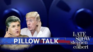 Pillow Talk With Trump And Hannity