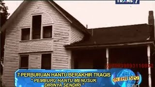 Download Video On The Spot - 7 Perburuan Hantu Berakhir Tragis MP3 3GP MP4
