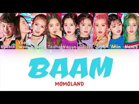 MOMOLAND (모모랜드) - BAAM | Color Coded HAN/ROM/ENG Lyrics