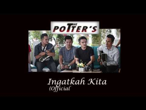 THE POTTERS - INGATKAH KITA (OFFICIAL VIDEO LYRIC)