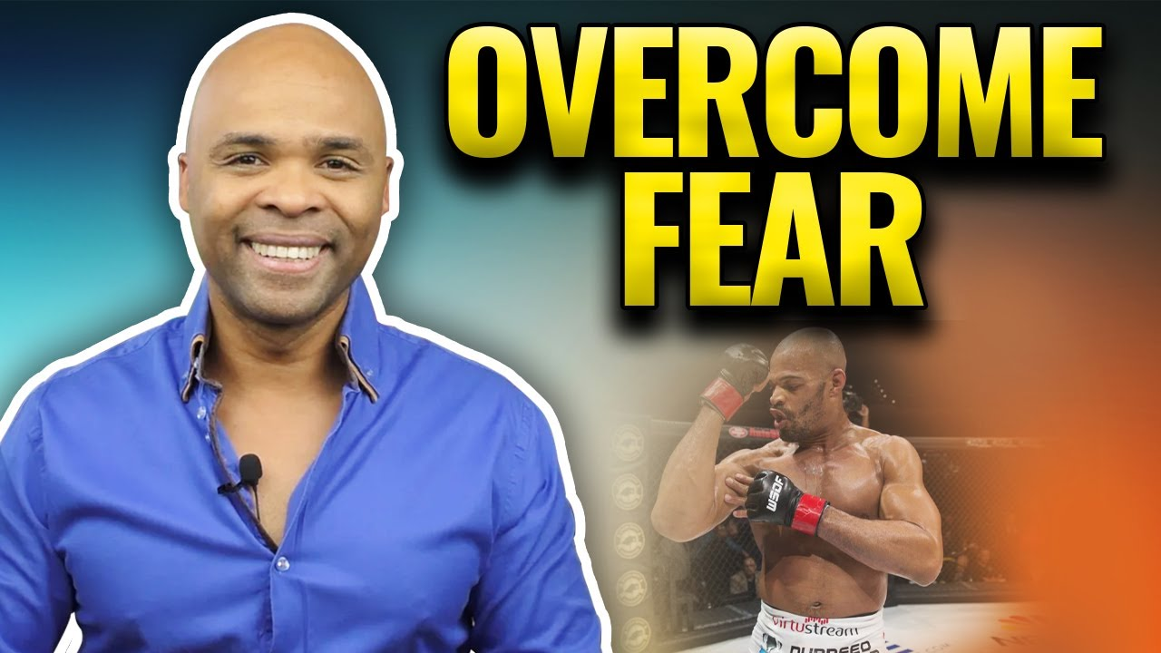How To Overcome Fear - Motivational Video