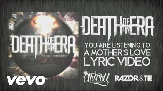 Download Death Of An Era - A Mother's Love MP3 song and Music Video