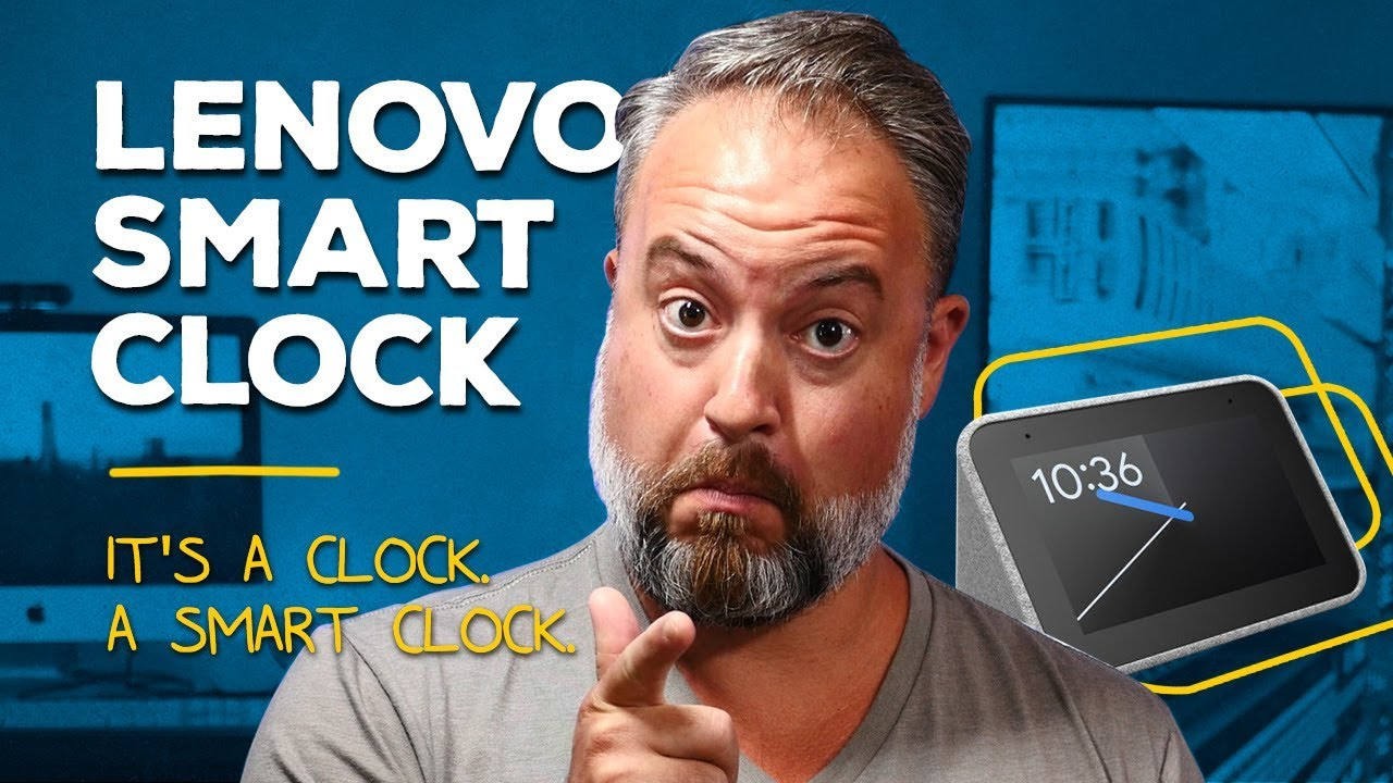 Lenovo Smart Clock Review: Time Marches On ...