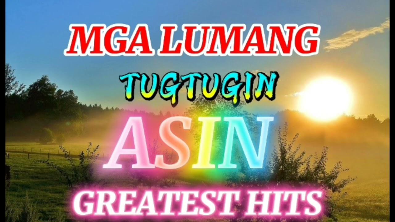 Mga Lumang Tugtugin ll Asin Greatest hits ll Nonstop