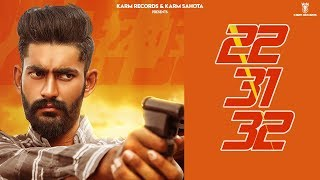 Gambar cover 22 31 32 (Full Video) | Arsh Aujla | Karm Records | Latest Punjabi Songs 2019