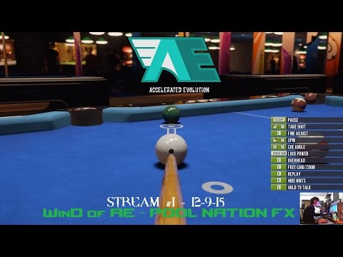 WinD of AE - Pool Nation FX online play 12-8-15 | Powered by GeForce GTX
