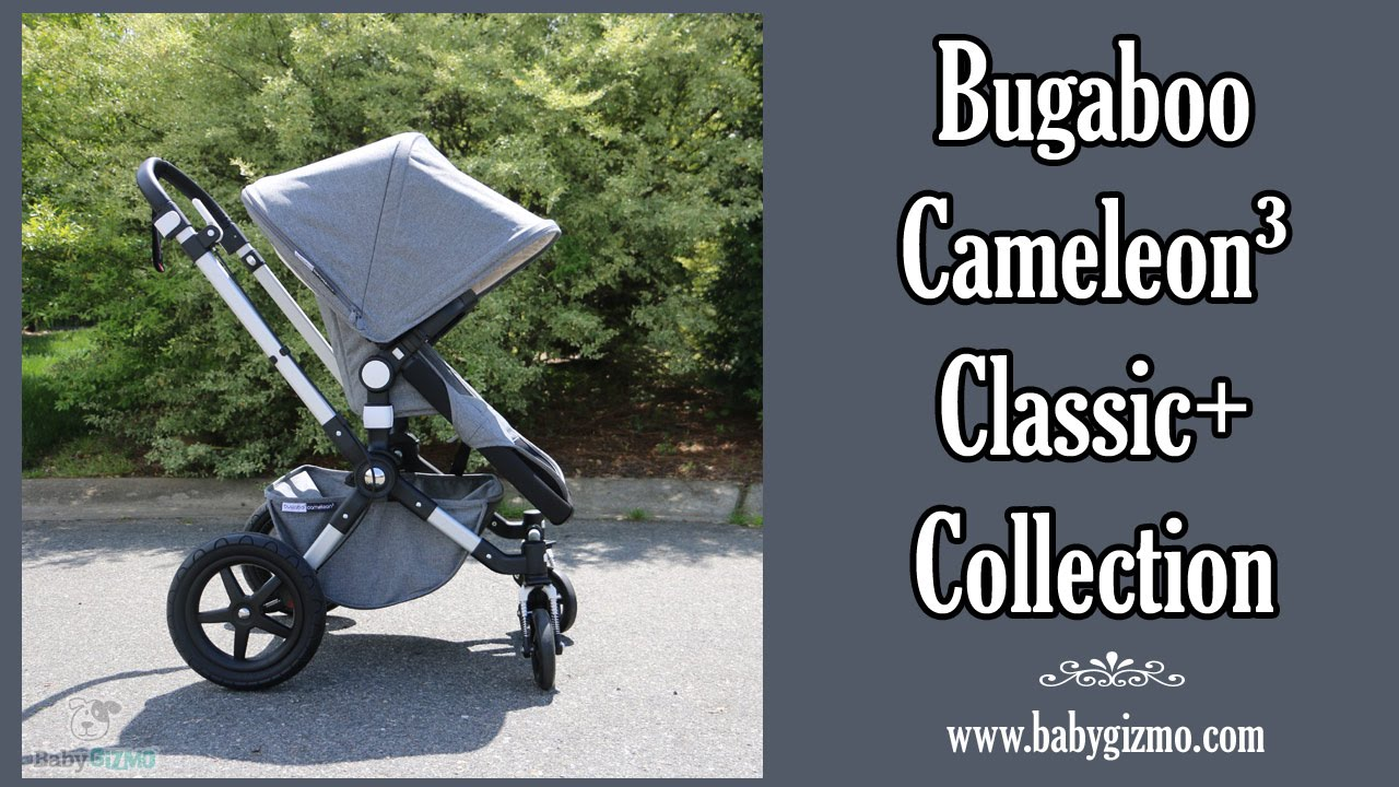 7a77c026f50 Bugaboo Cameleon 3 Classic+ Collection Review by Baby Gizmo - YouTube