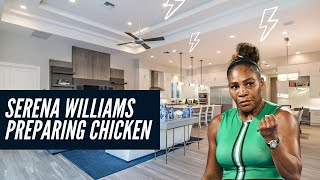 In The House: Serena Williams Frys Chicken For The Folks  And...