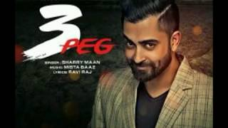 3 peg DJ song    sharry maan
