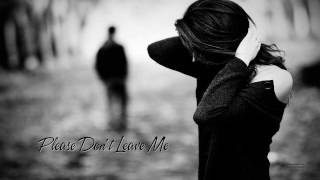 Please Don't Leave Me - Pat Benatar