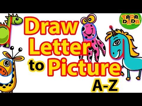 How to draw PICTURES from LETTERS  A-Z | STEP BY STEP | Kids Drawing | TADA-DADA Art Club