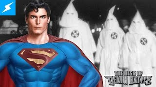 Superman vs the KKK | The Desk of DEATH BATTLE