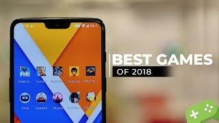 The Best Smartphone Games of 2018!
