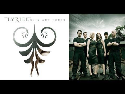 LYRIEL - Skin And Bones [FULL ALBUM]