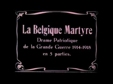 CLIP La Belgique Martyre (Charles Tutelier - 1919)