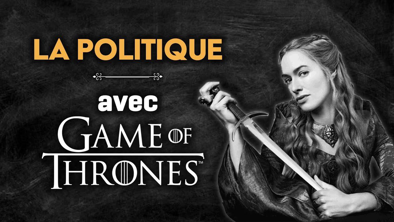 La Politique dans Game of Thrones
