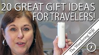 2019 Gift Ideas For Travelers