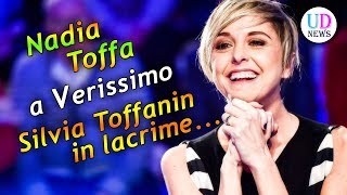 Verissimo:  Nadia Toffa fa piangere Silvia Toffanin!