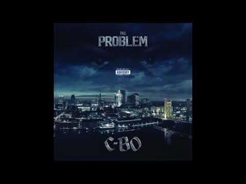 C-Bo - Rep My City - The Problem