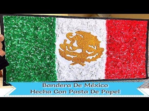 Bandera De México Hecha Con Pasta De Papel самые лучшие видео