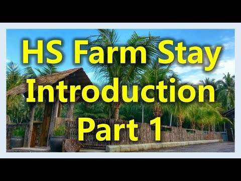 Malaysia Eco Resort : HS Farm Stay Introduction (Part 1)(www.sg2jb.com)