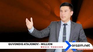 Quvondiq Atajonov - Million (music version)