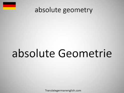 How to say absolute geometry in German?