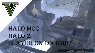 Halo 2 Slayer on Lockout - Halo Master Chief Collection Gameplay - Vollmer