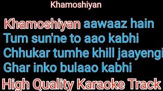 khamoshiyan awaaz hain karaoke | khamoshiyan awaaz hain karaoke with lyrics