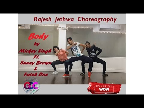 Mickey Singh - Body ft. Sunny Brown, Fateh Doe | Rajesh Jethwa Choreography @ Gyrate Dance Co.