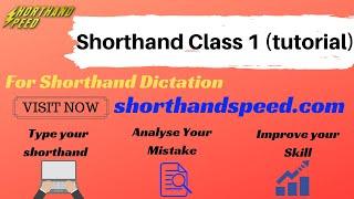 shorthand class 1 (tutorial)