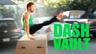 HOW TO DASH VAULT - HOW TO PARKOUR