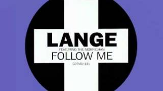 Lange Feat. The Morrighan Follow Me With Lyric