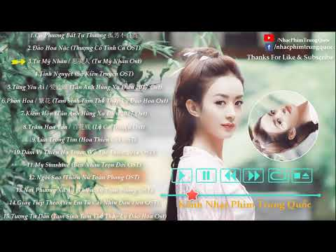 Những Bài Nhạc Phim Trung Quốc Hay Nhất 2018 [Phần 3]