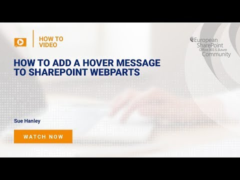 How to Add a Hover Message to SharePoint WebParts - YouTube