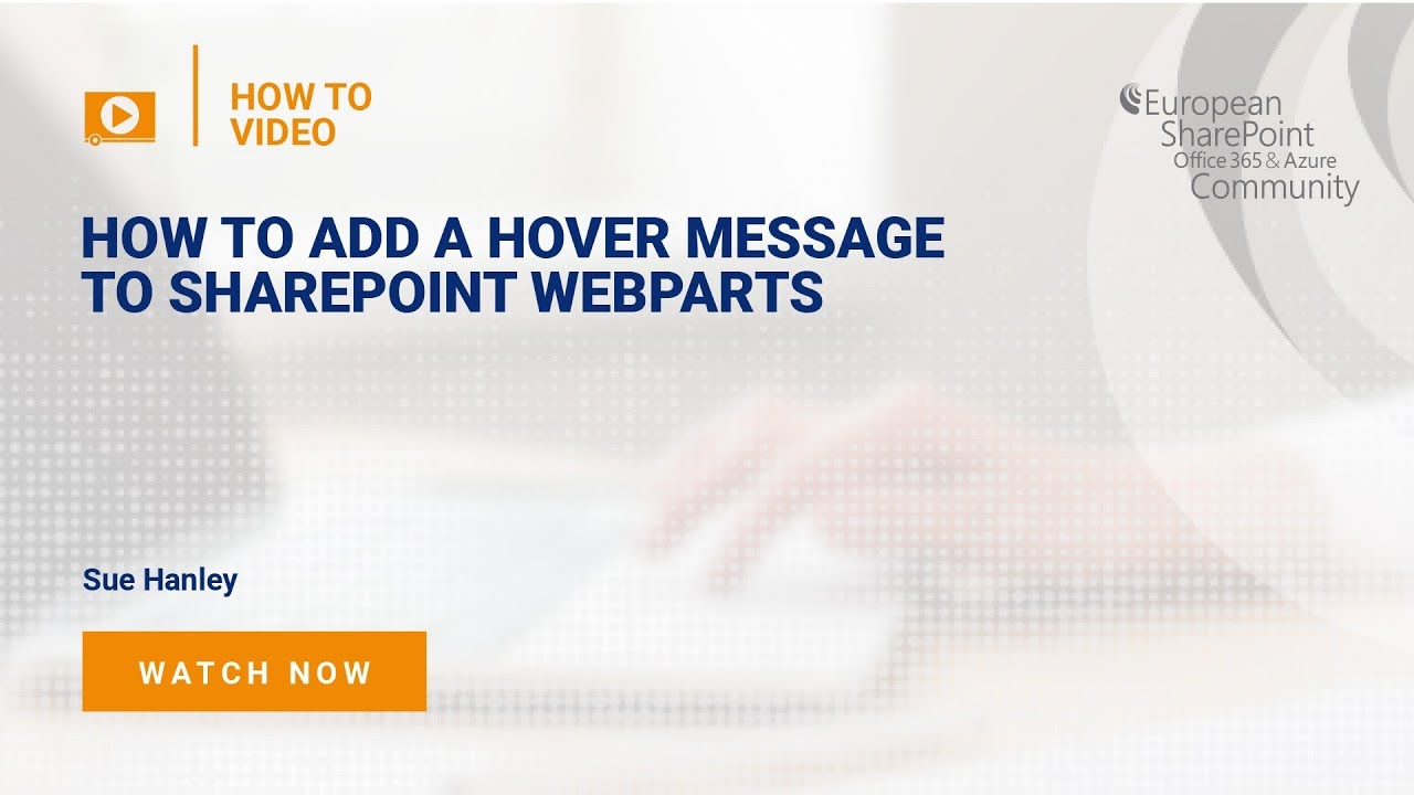 How to Add a Hover Message to SharePoint WebParts