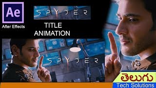 spyder movie title animation in after effects how to create spyder title