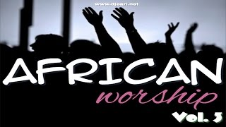 AFRICAN WORSHIP MIX - DJ EARL [1ST SWAHILI EDITION]