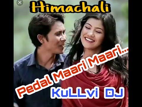 Pedal Maari Maari  Latest Himachali Song Original Version Full Hd