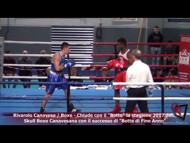Rivarolo Canavese / Boxe - Chiude con il Botto la stagione 2017 della Skull Boxe Canavesana