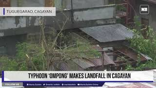 Typhoon 'Ompong' makes landfall in Cagayan